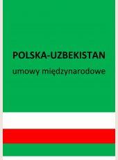 Umowa między Rządem Rzeczypospolitej Polskiej a Rządem Republiki Uzbekistanu o współpracy gospodarczej