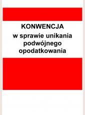 Konwencja między Rządem Rzeczypospolitej Polskiej a Rządem Ukrainy w sprawie unikania podwójnego opodatkowania